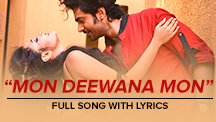 Mon Deewana Mon Song With Lyrics