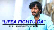 Lifea Fightu Da - Full Song With Lyrics