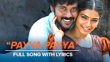 Payya Payya - Full Song With Lyrics