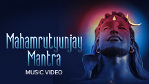 Mahamrutyunjay Mantra - Video Song