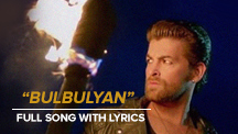 Bulbulyan - Full Song With Lyrics