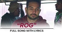 Rog - Full Song With Lyrics