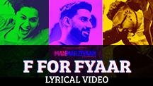 F For Fyaar - Lyrical Video