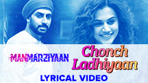 Chonch Ladhiyaan - Lyrical Video
