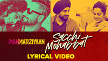 Sacchi Mohabbat - Lyrical Video
