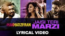 Jaisi Teri Marzi - Lyrical Video