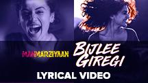 Bijlee Giregi - Lyrical Video