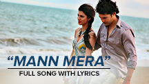 Mann Mera - Full Song With Lyrics