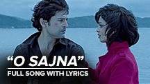 O Sajna - Full Song With Lyrics