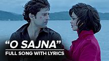 O Sajna - Full Song With Lyrics