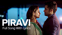 Piravi - Full Song With Lyrics