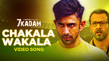 Chakala Wakala - Video Song