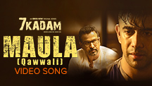 Maula - Qawwali - Video Song