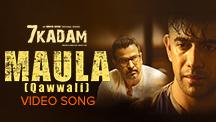 Maula - Qawwali - Video Song