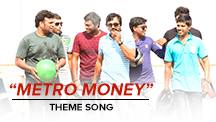 Metro Money - Theme Song