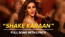 Shake Karaan - Lyrical