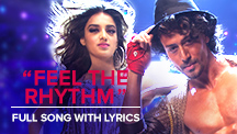 Feel The Rhythm - Full Song With Lyrics