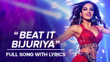 Beat It Bijuriya - Full Song With Lyrics