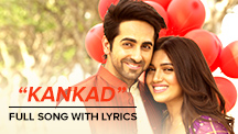 Kankad Full Song With Lyrics
