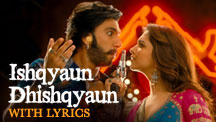 Ishqyaun Dhishqyaun - Full Song With Lyrics