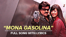 Mona Gasolina - Full Song With Lyrics