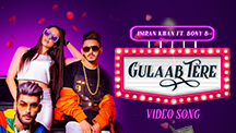Gulaab Tere (Imran Khan feat. Bony B)