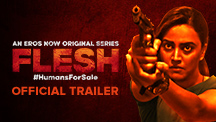 Flesh - Official Trailer