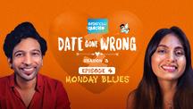 Episode 4: Monday Blues