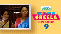Episode 9: My Name Is Sheela