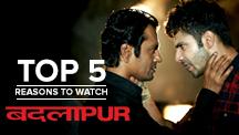 Top 5 Reasons to Watch Badlapur