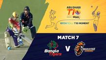 Match 7 - BGT vs MA - Eros Now T10 Moments