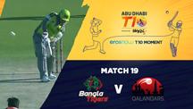 Match 19 - BGT vs QLD - Eros Now T10 Moments